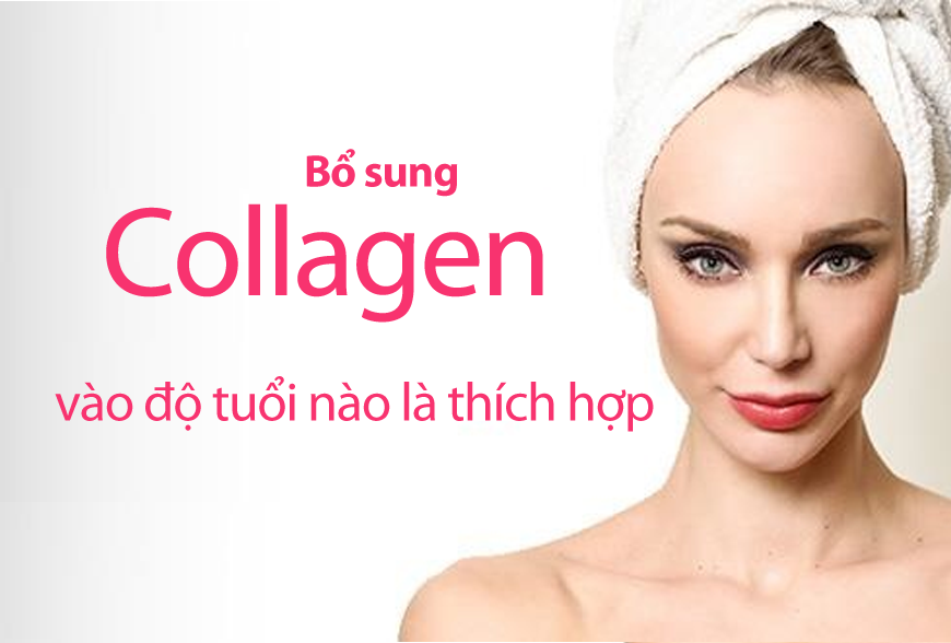 Bổ sung Collagen vào độ tuổi nào là thích hợp
