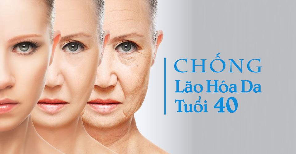 Phương pháp chống lão hóa tuổi 40 giữ cho làn da luôn ở tuổi đôi mươi