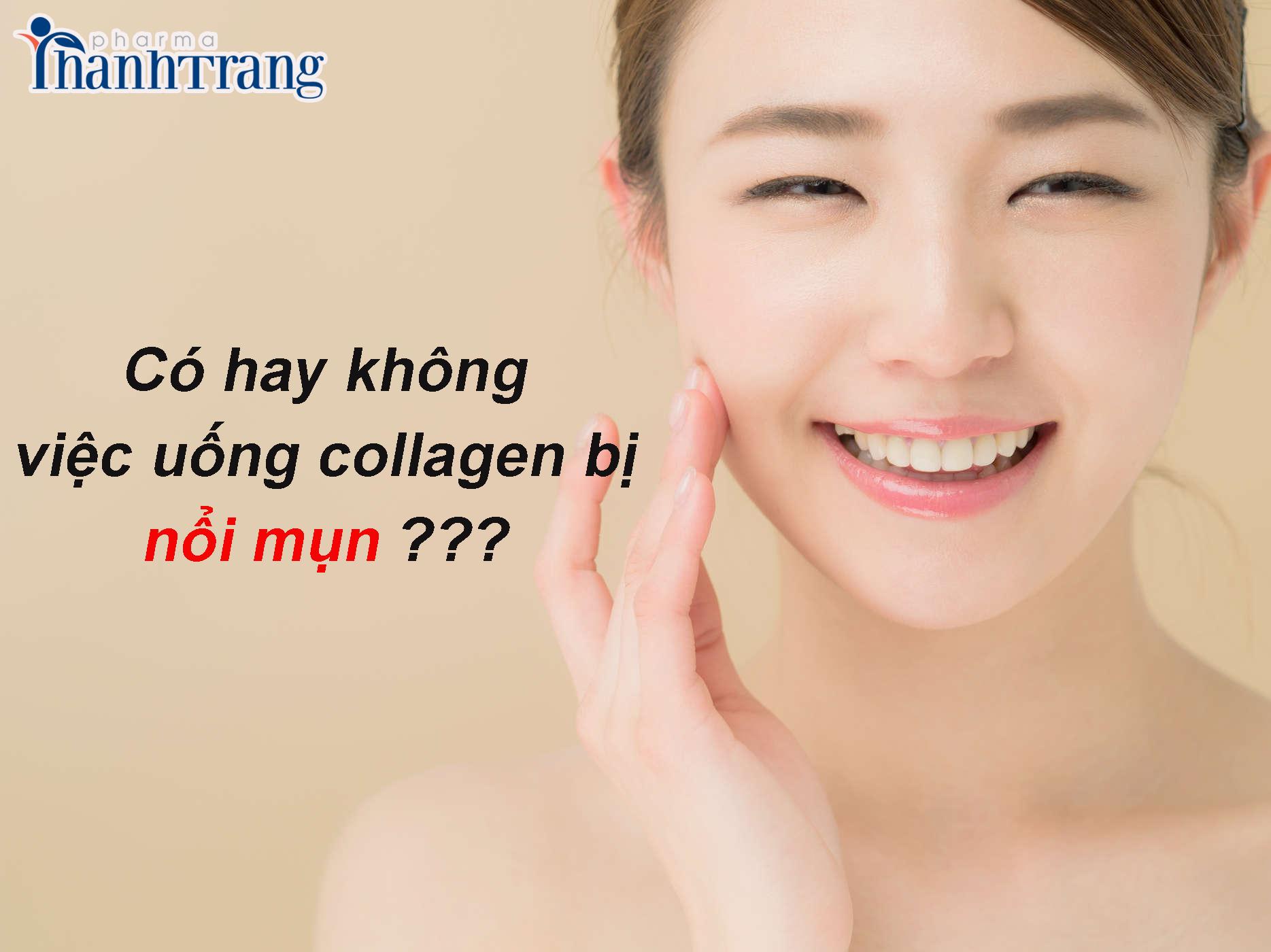 Nước uống collagen có nóng và nổi mụn không?