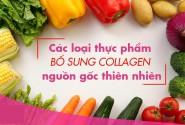 10 siêu thực phẩm giàu collagen ăn hàng ngày giúp da chậm lão hóa